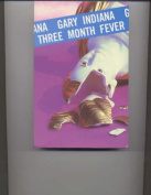 Three Month Fever