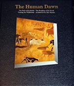 The Human Dawn