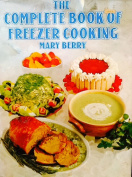 Complete Book of Freezer Cooking