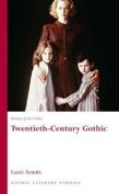 Twentieth-Century Gothic