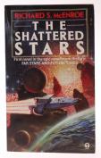 Shattered Stars (Orbit Books)