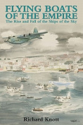 Flying Boats of the Empire