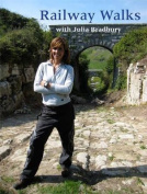 Julia Bradburys Railway Walks