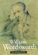 William Wordsworth Anthology