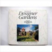 """Sunday Express"" Book of Designer Gardens"