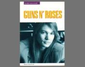 """""""Guns 'n' Roses"""""""