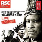 The Essential Shakespeare Live Encore [Audio]