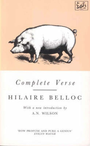 Complete Verse by Hilaire Belloc.
