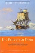The Forgotten Trade
