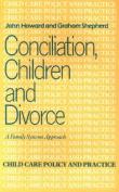 Conciliation, Children and Divorce