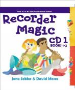Recorder Magic - Recorder Magic CD 1 (For books 1 & 2)  [Audio]