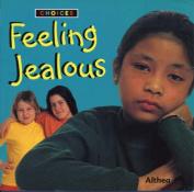Feeling Jealous (Choices)