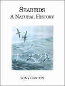 Seabirds: A Natural History