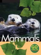 Mammals (Go Facts)