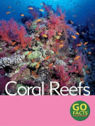 Coral Reefs (Go Facts)