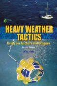 Heavy Weather Tactics