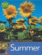 Seasons Summer (Go Facts)
