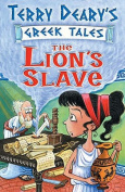 The Lion's Slave (Greek Tales)