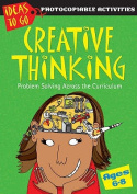 Creative Thinking Ages 6-8