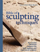 The Bible of Sculpting Techniques