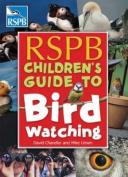 RSPB Children's Guide to Birdwatching