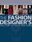 The Fashion Designer's Directory of Shape and Form