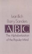 A. B. C. - Alphabetization of the Popular Mind