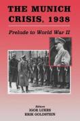 The Munich Crisis, 1938
