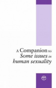 A Companion to Some Issues in Human Sexuality