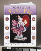 Cross Stitch Myth and Magic