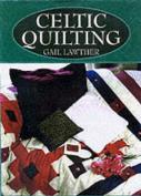 Celtic Quilting