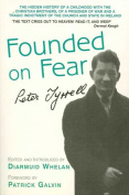 """Founded on Fear"""