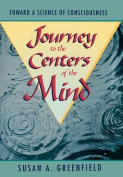 Journey to the Centers of the Mind