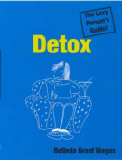 Detox: The Lazy Person's Guide