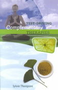 Test-driving Complementary Therapies