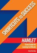 Shortcuts to Success Hamlet