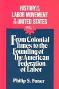 History of the Labour Movement in the United States
