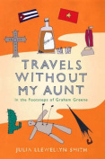 Travels without My Aunt