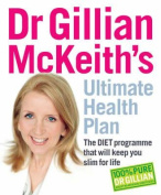 Dr Gillian McKeith's Ultimate Health Plan