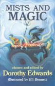 Mists and Magic
