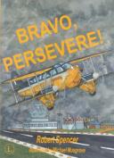 Bravo, Persevere!