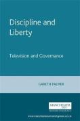 Discipline and Liberty