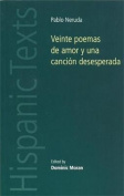 Veinte Poemas De Amor y Una Cancion Desesperada  [Spanish]