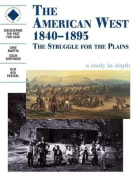 The The American West 1840-1895: an SHP Depth Study