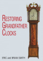 Restoring Grandfather Clocks