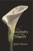 The Enormity of the Tragedy