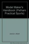 The Modelmaker's Handbook