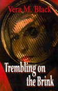 Trembling on the Brink