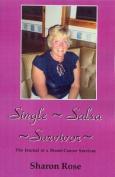 Single Salsa Survivor