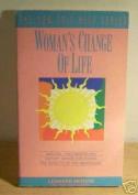 Woman's Change of Life
